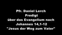 Predigt-Video Jesus, der Weg zum Vater