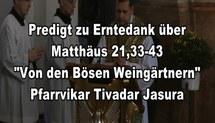 20111001-Predigt-Mt-21-33-43-Erntedank-Fest-Pfr-Jasura.mpg