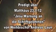 Predigt-Video Jesu Warnung an die Schriftgelehrten