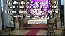 Predigt Video Mk 5,21-43 Wir sind berufen zu einem Leben das kein Ende hat