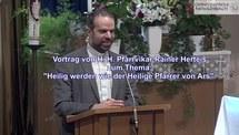 Vortrag-Video Heilig werden wie der Hl. Pfarrer von Ars